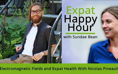 Electromagnetic Fields and Expat Health With Nicolas Pineault