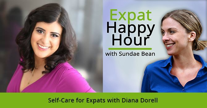 Self-Care for Expats with Diana Dorell