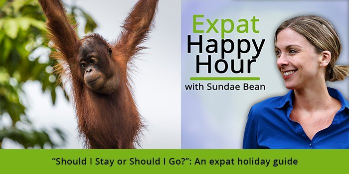 """Should I Stay or Should I Go?"": An expat holiday guide"