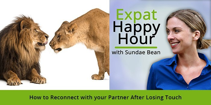 How to Reconnect with your Partner After Losing Touch with Sundae Schneider-Bean