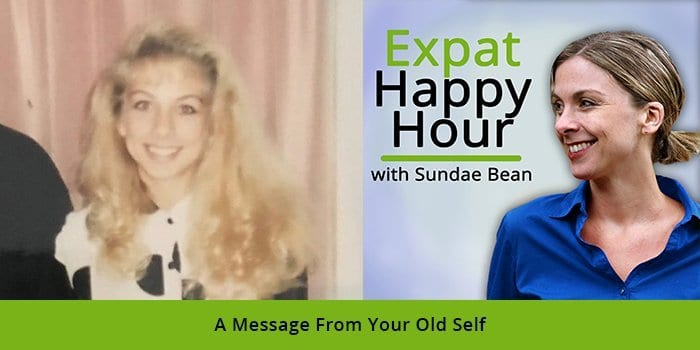 A Message From Your Old Self with Sundae Schneider-Bean