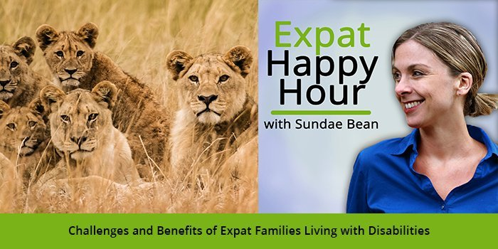 Challenges and Benefits of Expat Families Living with Disabilities with Sundae Schneider-Bean