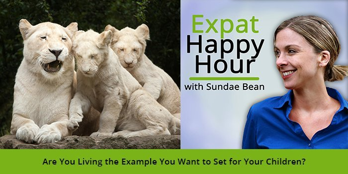 Are You Living the Example You Want to Set for Your Children? with Sundae Schneider-Bean